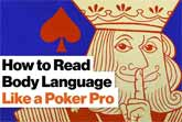 How to Tell If Someone Is Bluffing - Lessons from a Poker Pro